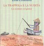 """""""La trappola e la nudità"""": il rapporto tra intellettuali e potere visto dagli scrittori"""
