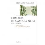 L'Umbria in camicia nera (1922-1943)