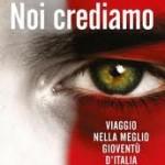"""""""Noi crediamo"""", l'Italia verde-speranza di Giorgia Meloni"""