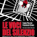"""""""Le voci del silenzio"""": gli italiani detenuti all'estero che cercano un posto nella coscienza nazionale"""