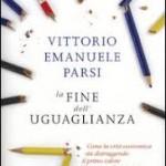 Il pendolo e il pozzo. L'uguaglianza tradita dal mercato nel nuovo saggio di Vittorio Emanuele Parsi