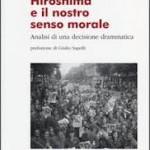 Hiroshima e il senso morale nell'analisi di Paolo Agnoli