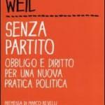 Abolire i partiti politici? Rileggere Simone Weil e Adriano Olivetti, pensando alla Terza Repubblica