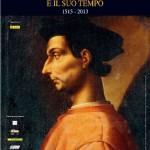 """Al Vittoriano di Roma la mostra sui 500 anni del """"Principe"""" di Machiavelli"""