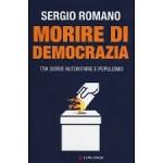 """L'immaginario tecnocratico nel 'falò dell'autunno'. Considerazioni a partire da """"Morire di democrazia"""" di Sergio Romano"""