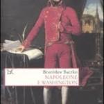 Napoleone figlio della Rivoluzione. La lettura di Bronisław Baczko