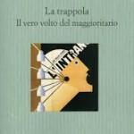 La scorciatoia. La battaglia di Luciano Canfora contro «il vero volto del maggioritario»