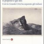 Come la Grande Crisi ha diviso e cambiato gli italiani