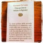 Abbiamo davvero bisogno di una «religione civile»? Leggendo «Una politica senza religione» di Giovanni De Luna.