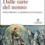 Dalle carte del nonno squarci illuminanti sulla storia d'Italia