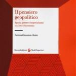 """Geopolitica del XXI secolo: riflessioni intorno a """"Il pensiero geopolitico"""" di Chiantera-Stutte"""