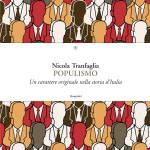 Lo spettro inafferrabile del populismo. Un'ipotesi di Nicola Tranfaglia