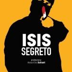 «Isis segreto»: come nascono e come operano i tagliagole dello Stato islamico