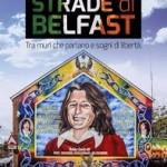 Una Belfast ancora ribelle